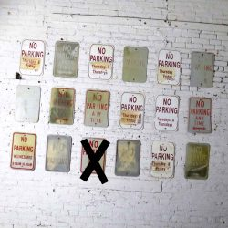 Eighteen Vintage Metal No Parking Signs